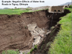 Road construction affects the hydrology of an area; causes erosion, flooding, water logging (photo: Meta Meta Research)